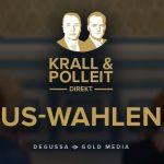 """""""Krall & Polleit direkt"""" mit einer Analyse der US-Wahl 2020."""
