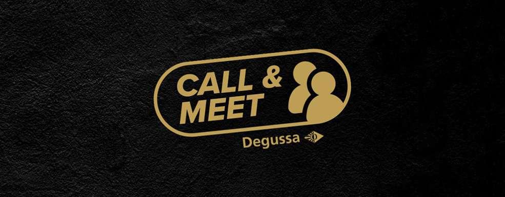 Call and Meet Degussa